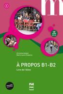 خرید کتاب فرانسه A PROPOS B1 Livre + Cahier + CD