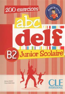 خرید کتاب فرانسه ABC DELF Junior scolaire - Niveau B2 + DVD