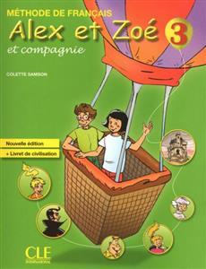 خرید کتاب فرانسه Alex et Zoe - Niveau 3 - Livre + CD Rom