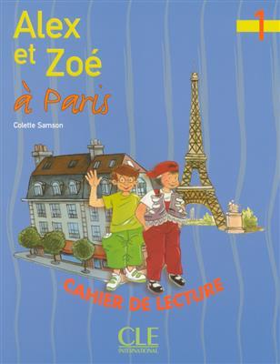خرید کتاب فرانسه Alex et Zoe a Paris - Niveau 1 - Cahier de lecture