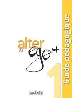 خرید کتاب فرانسه Alter Ego + 1 : Guide pédagogique