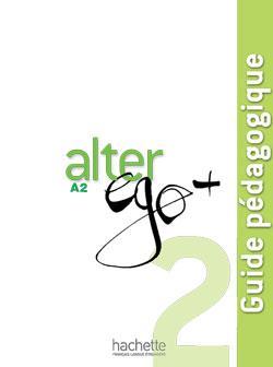 خرید کتاب فرانسه Alter Ego + 2 : Guide pedagogique