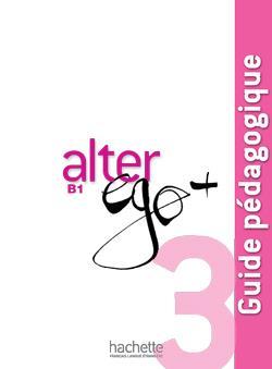خرید کتاب فرانسه Alter Ego + 3 : Guide pedagogique