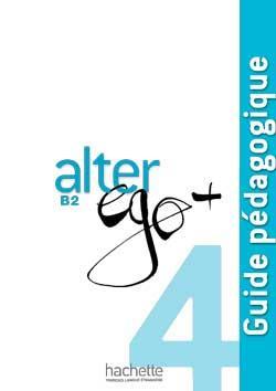 خرید کتاب فرانسه Alter Ego + 4 : Guide pédagogique