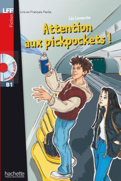 خرید کتاب فرانسه Attention aux pickpockets ! + CD audio (B1)