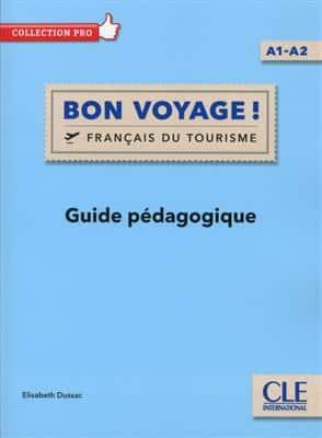 خرید کتاب فرانسه Bon voyage ! - Niveau A1/A2 - Guide pedagogique