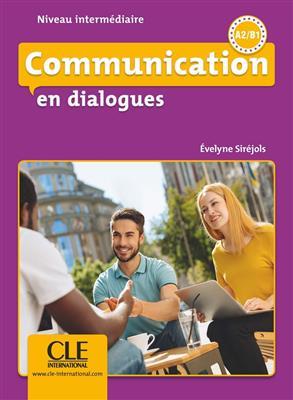 خرید کتاب فرانسه Communication en dialogues - N. intermédiaire - Livre + CD