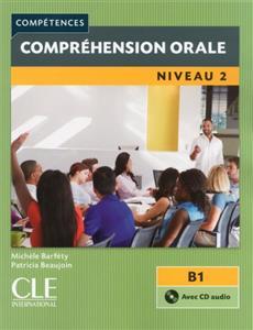 خرید کتاب فرانسه Comprehension orale 2 - Niveau B1 + CD - 2eme edition