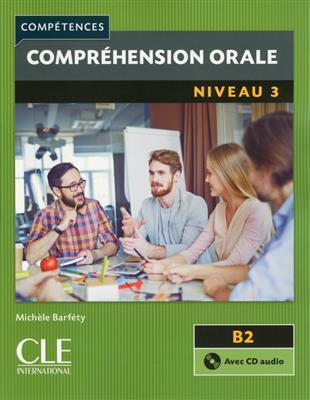 خرید کتاب فرانسه Comprehension orale 3 - Niveau B2 + CD - 2eme edition