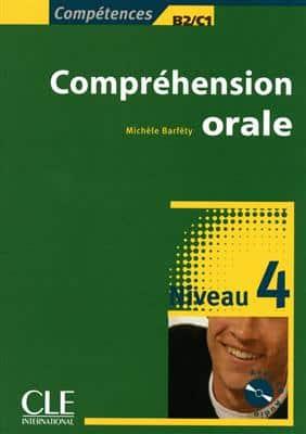 خرید کتاب فرانسه Comprehension orale 4 - Niveaux B2/C1 + CD