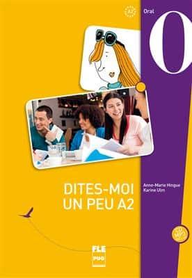 خرید کتاب فرانسه DITES-MOI UN PEU A2