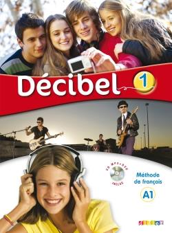 خرید کتاب فرانسه Decibel 1 niv.A1 - Livre + Cahier + CD mp3 + DVD