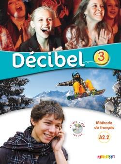 خرید کتاب فرانسه Decibel 3 niv. A2.2 - Guide pédagogique