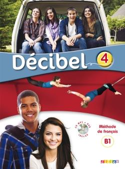 خرید کتاب فرانسه Decibel 4 niv. B1.1 - Livre + Cahier + CD mp3 + DVD