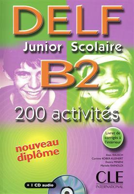 خرید کتاب فرانسه Delf Junior Scolaire B2: 200 Activites + CD