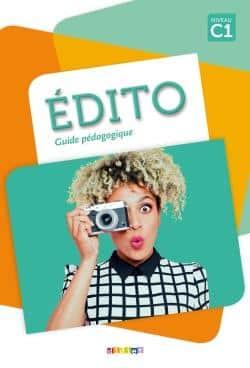 خرید کتاب فرانسه Edito niv.C1 (éd.2018)- Guide pédagogique