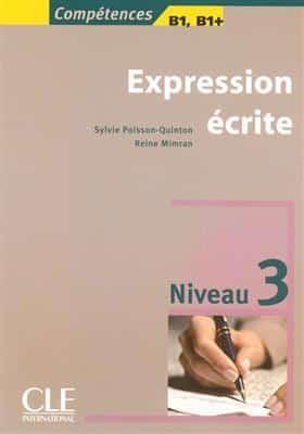 خرید کتاب فرانسه Expression ecrite 3 - Niveau +B1/B1