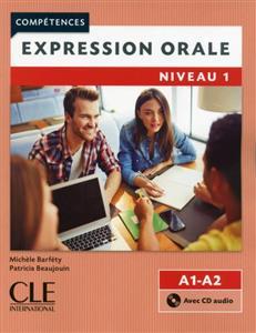 خرید کتاب فرانسه Expression orale 1 - Niveaux A1/A2 + CD - 2eme edition