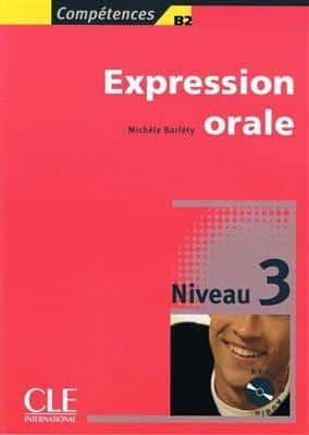 خرید کتاب فرانسه Expression orale 3 - Niveau B2 + CD