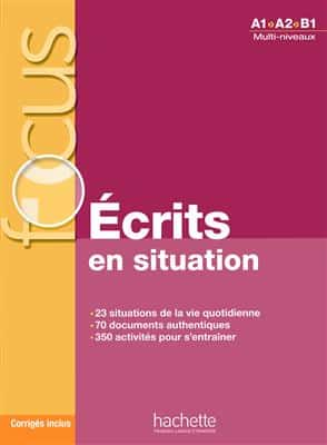 خرید کتاب فرانسه Focus : Écrits en situations + corrigés