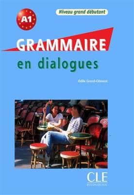 خرید کتاب فرانسه Grammaire en dialogues - Grand debutant + CD - قدیمی