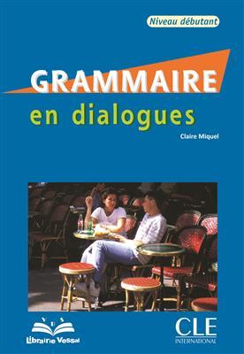 خرید کتاب فرانسه Grammaire en dialogues - debutant + CD - قدیمی