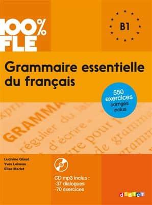 خرید کتاب فرانسه Grammaire essentielle du français niv. B1 + CD 100% FLE