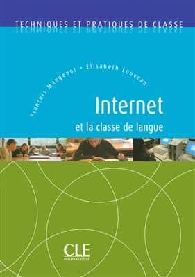 خرید کتاب فرانسه Internet et la classe de langue -Techniques et pratiques de classe