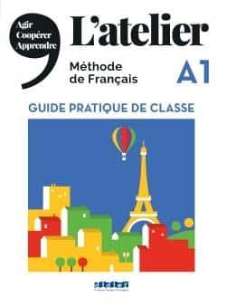 خرید کتاب فرانسه L'Atelier niv .A1 - Guide pratique de classe