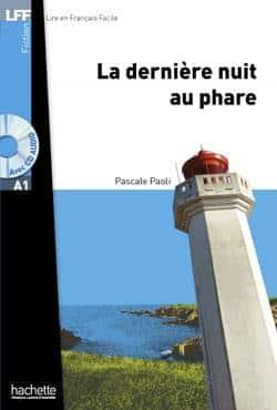 خرید کتاب فرانسه La dernière nuit au phare + CD audio MP3 (LFF A1)
