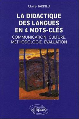 خرید کتاب فرانسه La didactique en 4 mots-cles: communication