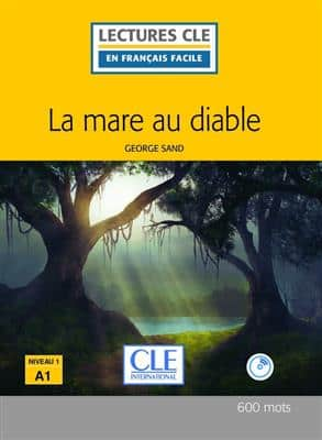 خرید کتاب فرانسه La mare au diable - Niveau 1/A1 + CD - 2eme edition