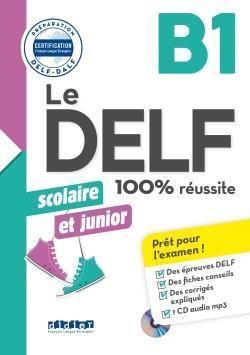 خرید کتاب فرانسه Le DELF scolaire et junior - 100% réussite - B1