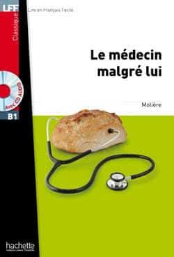 خرید کتاب فرانسه Le Medecin malgre lui + CD Audio MP3