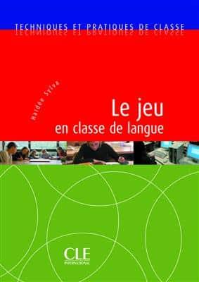 خرید کتاب فرانسه Le jeu en classe de langue - Techniques et pratiques de classe
