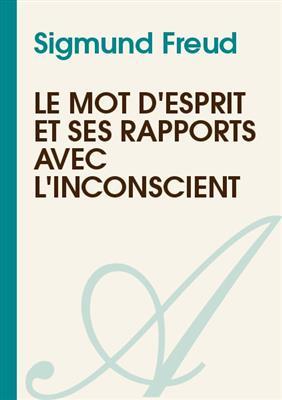 خرید کتاب فرانسه Le mots d'esprit et ses rapports avec l'inconscient