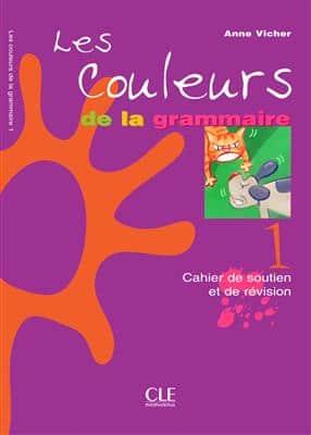 خرید کتاب فرانسه Les couleurs de la grammaire 1 Cahier de soutien et de revision