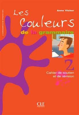 خرید کتاب فرانسه Les couleurs de la grammaire 2 Cahier de soutien et de revision
