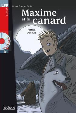 خرید کتاب فرانسه Maxime et le Canard + CD audio (B1)