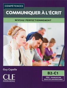 خرید کتاب فرانسه Mieux communiquer a l'ecrit - Niveau B2/C1 + CD