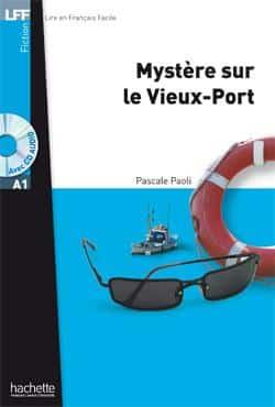 خرید کتاب فرانسه Mystere sur le Vieux-Port + CD audio MP3 (A1)