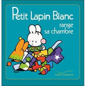 خرید کتاب فرانسه Petit Lapin Blanc - : Petit Lapin Blanc range sa chambre