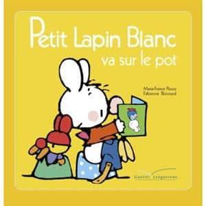 خرید کتاب فرانسه Petit Lapin Blanc - : Petit Lapin Blanc va sur le pot