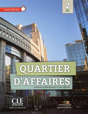 خرید کتاب فرانسه Quartier d'affaires 2 - Niveau B1 - Livre+Cahier+DVD