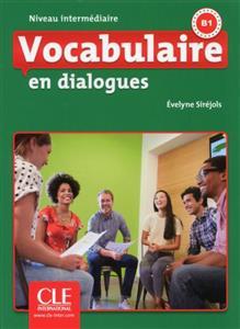 خرید کتاب فرانسه Vocabulaire en dialogues - intermediaire + CD - 2eme edition