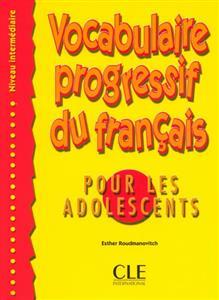 خرید کتاب فرانسه Vocabulaire progressive - adolescents - intermediaire