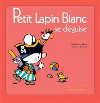 خرید کتاب فرانسه Petit Lapin Blanc se deguise
