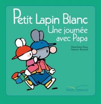خرید کتاب فرانسه Petit lapin blanc - Une journee avec papa