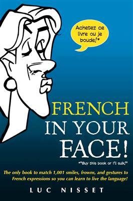 خرید کتاب فرانسه French In Your Face