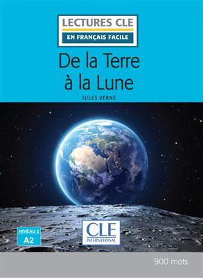 خرید کتاب فرانسه De la terre à la lune - Niveau 2/A2 + CD